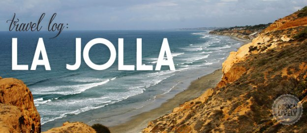 A Day in La Jolla - DesignLively